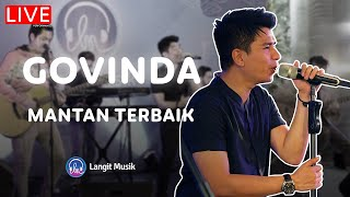 GOVINDA - MANTAN TERBAIK | LIVE PERFORMANCE AT BISIK