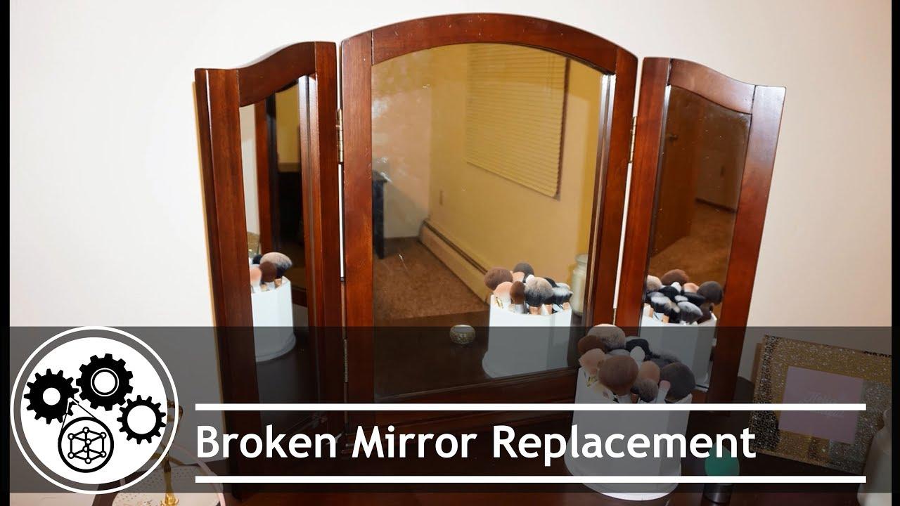 Broken Mirror Replacement Youtube