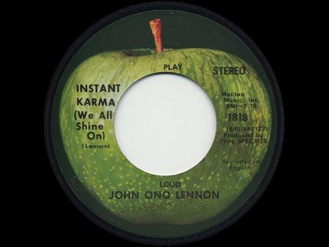 'Instant Karma (We All Shine On)' by John Lennon (1970)