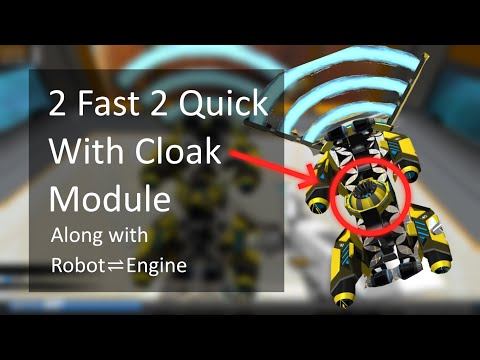 2 Fast 2 Cloaked [Featuring Robot⇌Engine]