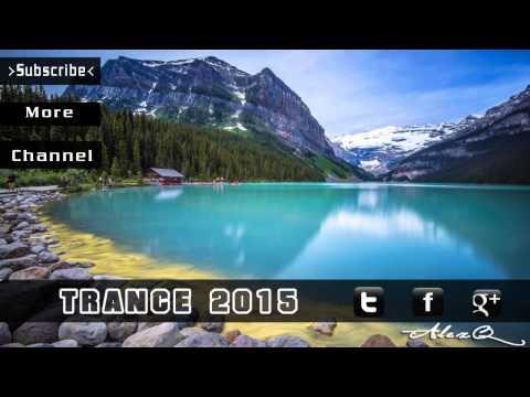 Trance Music 2015 Mix