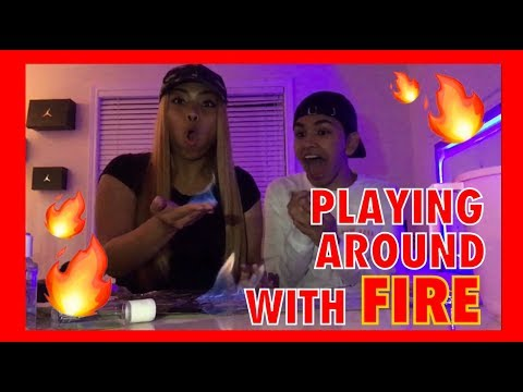PLAYING AROUND WITH FIRE w/ FAISAL