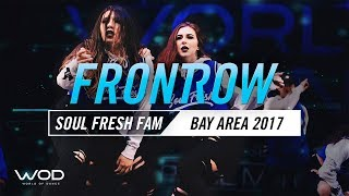Soul Fresh | FrontRow | World of Dance Bay Area 2017 | #WODBAY17