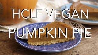 Vegan Pumpkin Pie - Oil & Gluten Free || Epically Ethical Thanksgiving ||