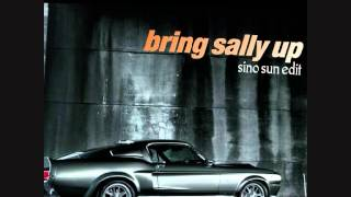bring sally up (Sino Sun)