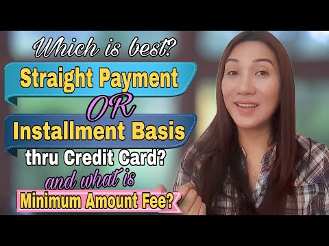 WHICH IS BETTER STRAIGHT PAYMENT OR INSTALLMENT THRU CREDIT CARD? | C r i s e l l e