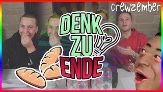 DENK ZU ENDE | DUMM WIE BROT | Crewzember