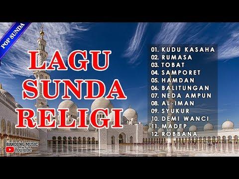 Lagu Sunda Religi Pilihan | Pop Sunda Religi Terpopuler