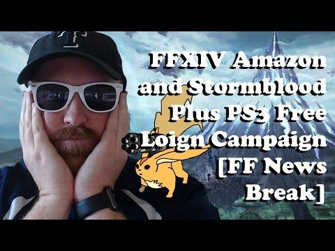 FFXIV Stormblood and Amazon Cross Promotion Plus PS3 Free Login [Final Fantasy News Break]