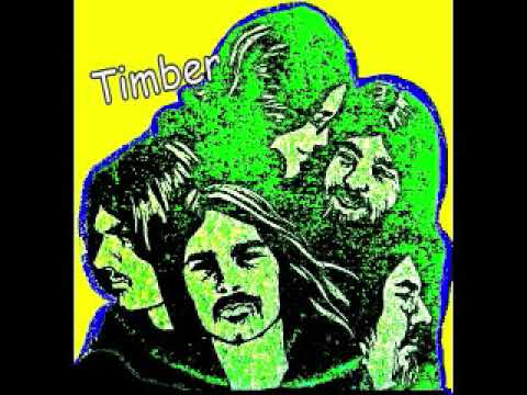 Timber = Part Of What You Hear - 1970 - (Full Album)