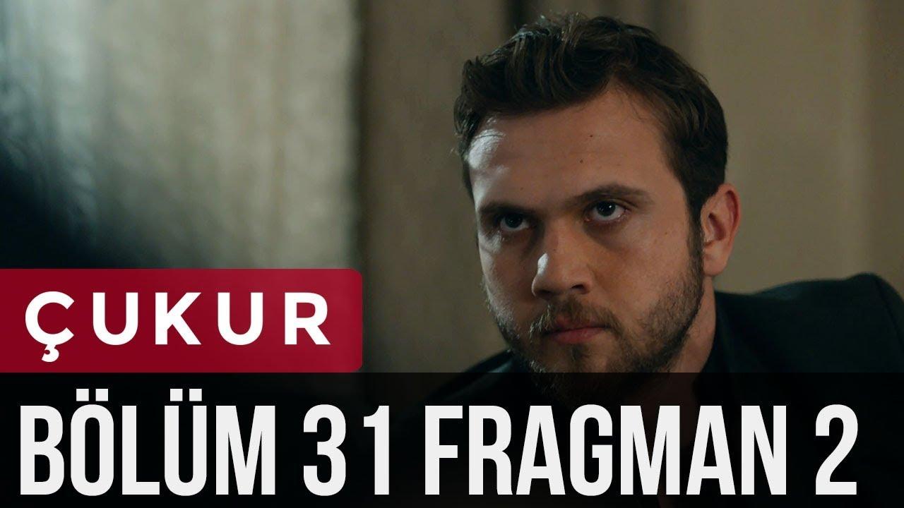 Çukur 31. Bölüm 2. Fragman