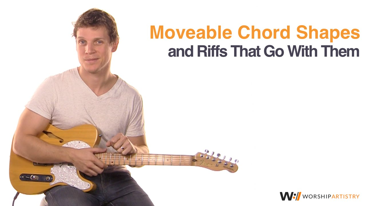 Moveable Chord Shapes And Riffs That Go With Them Youtube