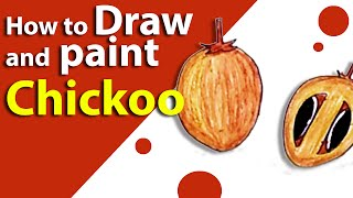 Learn How to draw a CHICKOO Fruit | Kids Drawings | Drawing Fruits With Kids | Lesson 03