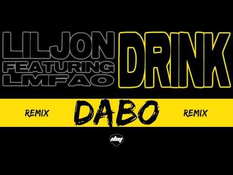 LIL JON feat. LMFAO - Drink (DaBo remix)