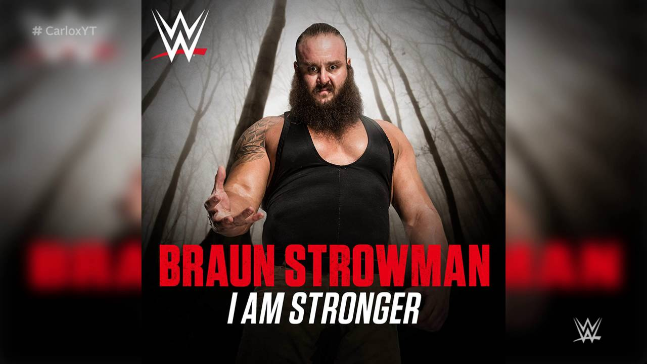 Wwe i am stronger braun strowman new official theme song itunes release youtube - Braun strowman theme ...