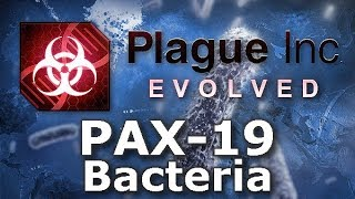 Plague Inc: Custom Scenarios - PAX-19 Bacteria