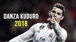 Cristiano Ronaldo • Danza Kuduro • 2018