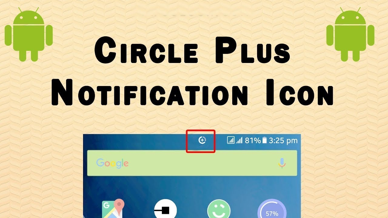 How To Remove Circle Plus Notification Icon Samsung Galaxy Android