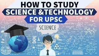 Download How to study Science and Technology for UPSC / IAS Mp3 and Videos