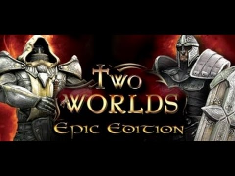 Two Worlds: Epic Edition - Tutorial/Let's Play - Episode 14 - Outpost Commander!!  