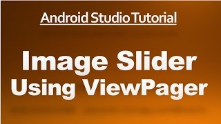 Android Studio Tutorial - 71 - Image Slider Using ViewPager