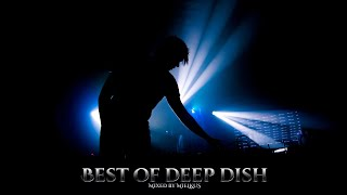 Best of Deep Dish Set 2020 [Mixed By Mielkus]
