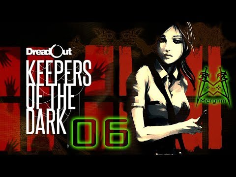 DreadOut: Keepers of the Dark - #6: School is for Dummies  