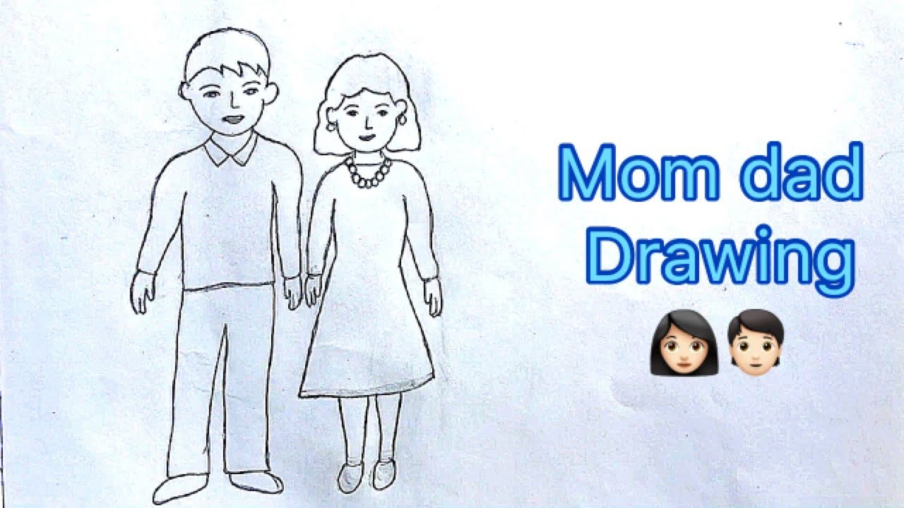 Mother Father Drawing How To Draw Mother And Father Mother And Father Drawing Mom And Dad Drawing Youtube