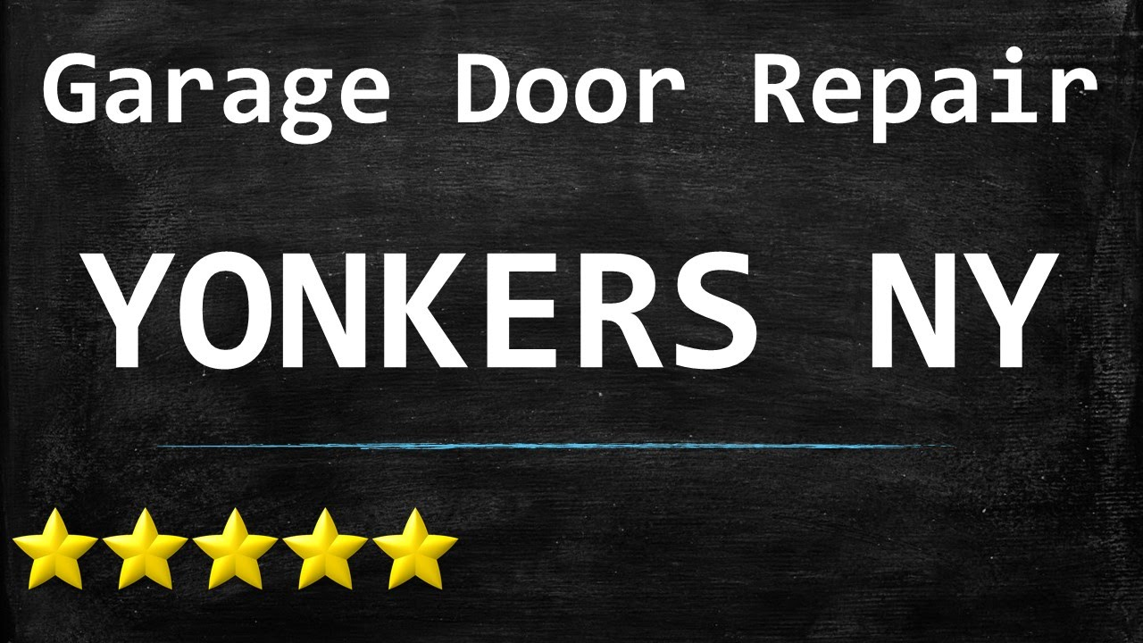 Garage door repair yonkers ny 914 215 7010 youtube garage door repair yonkers ny 914 215 7010 rubansaba