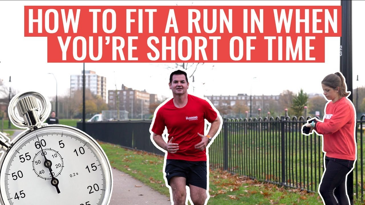 Jogging Run Time How To Fit In A Run When You Re Short Of Time Running Tips For Busy People