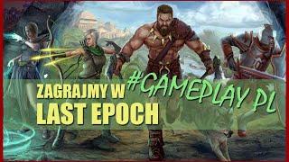 Gramy w Last Epoch! - WSPARCIE DOSTĘPNE! #live - Na żywo