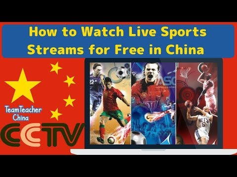 How To Live Stream Sports Online For Free In China Without VPN