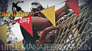 MUD ENDEAVOR - Little Manatee River Obstacle Run 2017