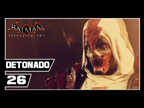 Batman Arkham Knight - Detonado #26 - HERDEIRO DO CAPUZ / AZRAEL / PIOR ESCOLHA LOL