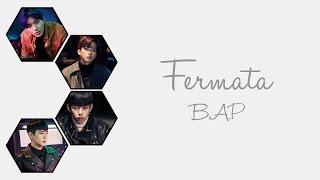 B.A.P - Fermata (Daehyun, Youngjae, Jongup, & Himchan)