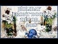 Holiday Front Door Decor 2018