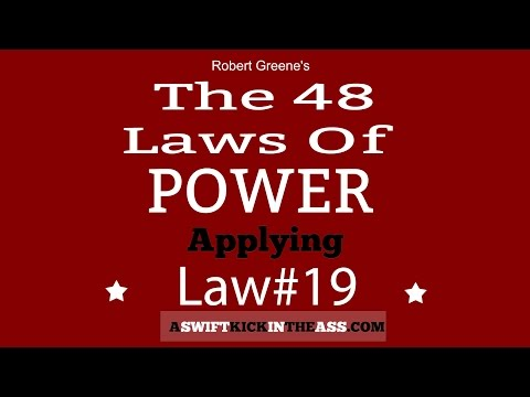 The 48 Laws Of Power - Law 19 - Know Who You Are Dealing With - Do Not Offend The Wrong Person