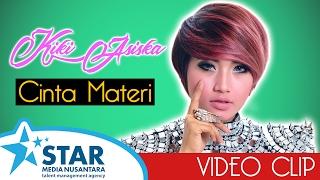 Gambar cover Kiki Asiska - Cinta Materi (Official Video Clip)