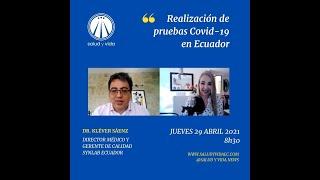 ENT Dr. Kléver Sáenz Flor Synlab Ecuador. Realización de pruebas Covid-19 en Ecuador