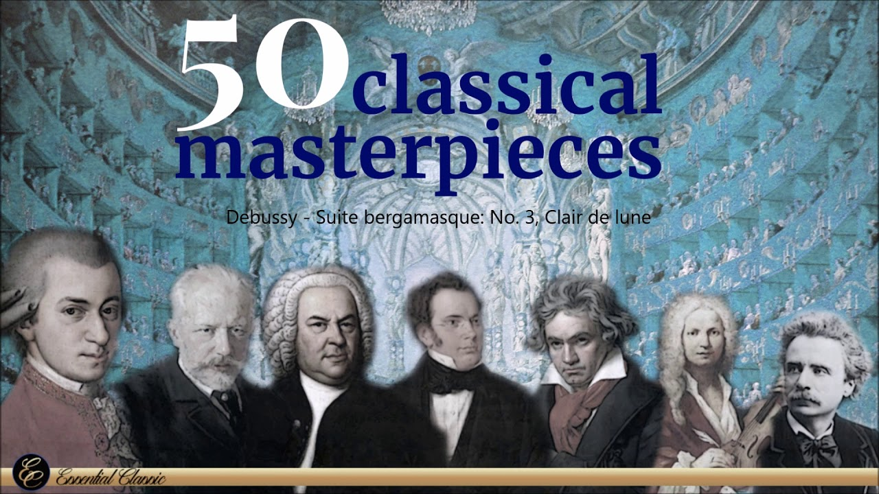 50 Famous Classical Music Masterpieces Youtube
