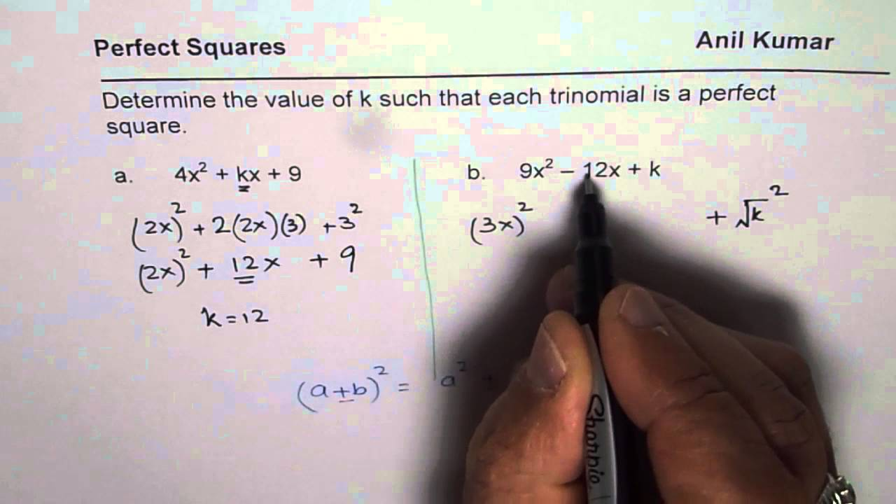 Determine The Value Of K For Trinomial To Be A Perfect Square