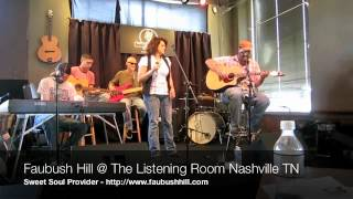 Watch Faubush Hill Sweet Soul Provider video