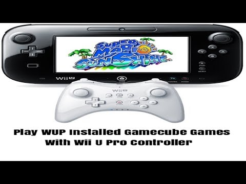 Wii U CFW Tutorial- Use Pro Controller on WUP Installed Gamecube Games