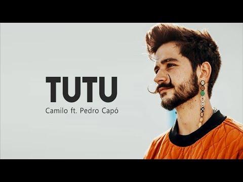 Camilo ft. Pedro Cap - Tutu (Letra)