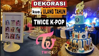 Dekorasi kue ulang tahun TWiCE  K-Pop | happy birthday