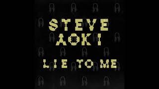 steve aoki ft ina wroldsen lie to me steve aoki remix