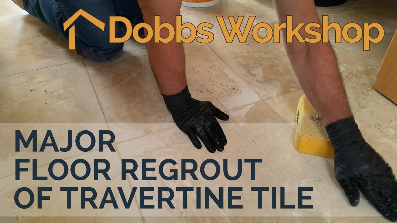 Major floor regrout of travertine tile youtube dailygadgetfo Image collections