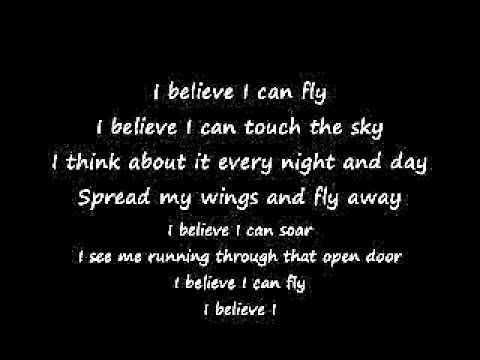 I Believe i can fly lyrics --BETTER VERSION--