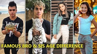 Famous Tik Tok Brothers and Sisters Age Difference 2019 Part-1