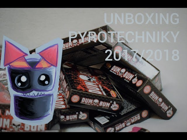 UNBOXING Pyrotechniky 2017/2018